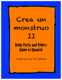 Game II Body Parts and Colors in Spanish/ Crea un monstruo II
