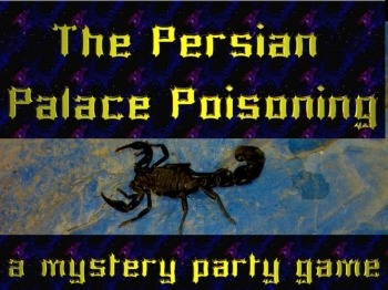 Game: Persian Palace Poisonings mystery party freebie