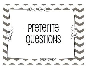Game/Conversation: Preterite and Imperfect Questions