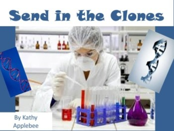 Project based learning: Send in the Clones (PBL and mystery activity)