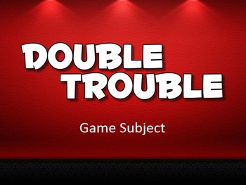 Game Show: DOUBLE TROUBLE - A Review Game Template
