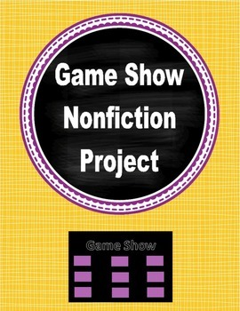 Game Show Nonfiction Project- Common Core- 3rd, 4th, 5th, 6th