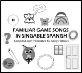 Game Songs in Singable Spanish