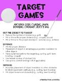 Game/ Sport Strategies: Target Games