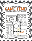 Game TIME! Basketball-Themed Time Mini Unit