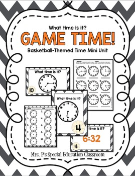 Game TIME! Basketball-Themed Time Mini Unit