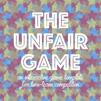 Game Template: The Unfair Game editable Keynote and instructions