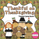 Thankful on Thanksgiving (Thanksgiving themed Math game board)
