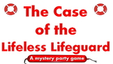 Game: The Lifeless Lifeguard (Murder Mystery/ drama script)