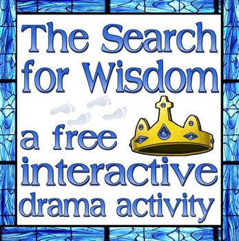 Game: The Search for Wisdom Drama Activity