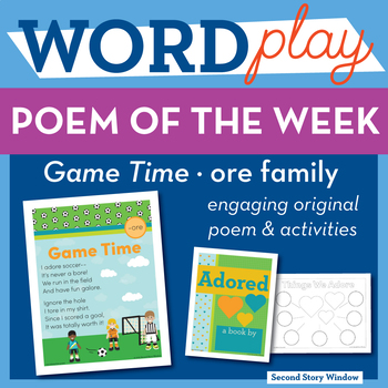 Game Time - ore Word Family Poem of the Week - R-Controlled Vowel Fluency Poem