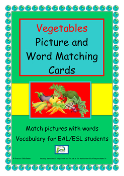 EAL / ESL Game Vegetables Vocabulary -   matching activity or  Snap Game
