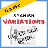 Game to introduce Spanish Variations   Spanish Plus Me