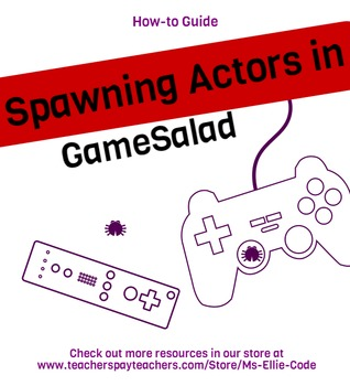 GameSalad Spawning Actors - How To Guide