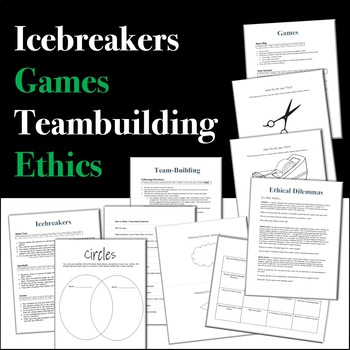 Icebreakers, Games, Teambuilding Activities, & Ethical Questions