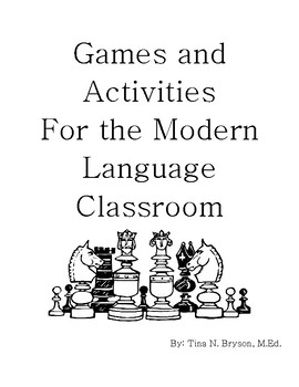 Games and Activities in the Modern Language Classroom