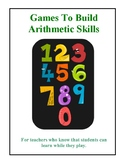 Games and Activities to Build Arithmetic and Math Skills