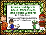 Games and Sports Social Narratives and Visual Supports for