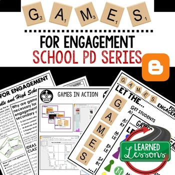 Games for Engagement Teacher PD Series