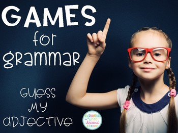 Games for Grammar - Guess My Adjective