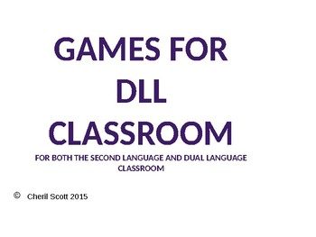 Games for the DLL Classroom
