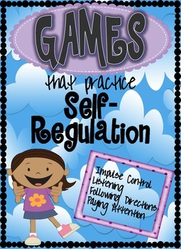Games that Practice Self-Regulation of Body & Actions