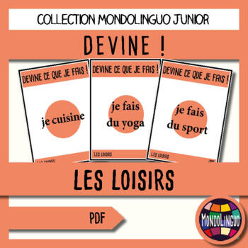 Games to teach French/FFL/FSL: Guess what I'm doing! Loisi