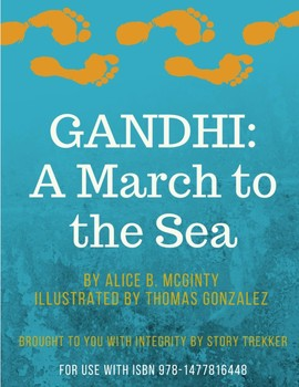 Gandhi: A March to the Sea - Reading Road Map and Novel Study