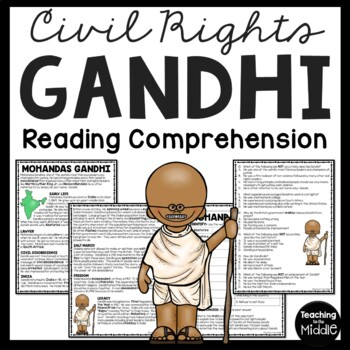 Gandhi Reading Comprehension, Civil Rights, Indian History, British Independence