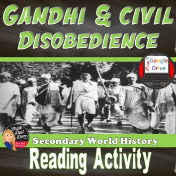 Gandhi and Civil Disobediance Reading and Questions