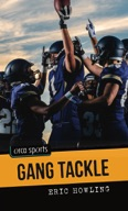 Gang Tackle