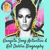 Gangsta Song Activities and Kat Dahlia Biography