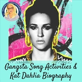 Gangsta Song Activities and Kat Dahlia Biography