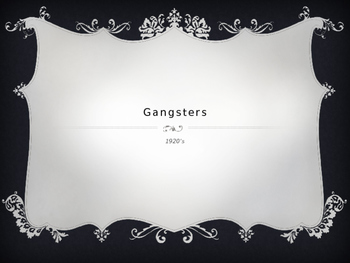 Gangsters Overview