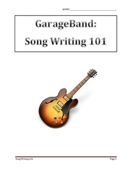 GarageBand Song Writing Unit