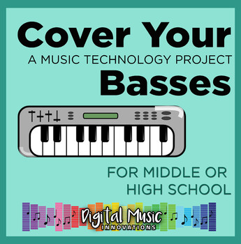GarageBand Project 11: Cover Your Basses