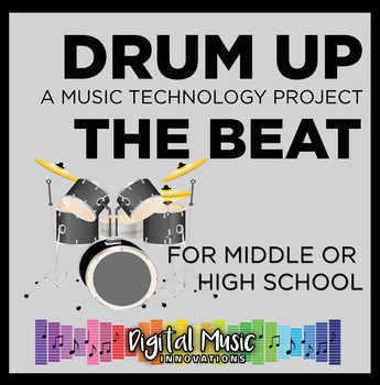 GarageBand Project 4: Drum Up the Beat