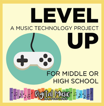 GarageBand Project 6: Level Up!