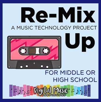 GarageBand Project 7: Re-Mix Up