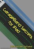 GarageBand Secrets for iPad