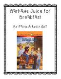 Garbage Juice for Breakfast reading packet