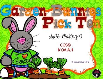 Garden Bunnies Pick 10 Making 10 File Folder Game Math Eas