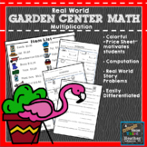 Garden Center Multiplication: Money, Real World Problem Solving