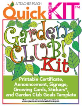 Garden Club Quick Kit™