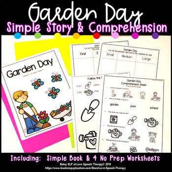 Garden Day! - SIMPLE Story & Comprehension