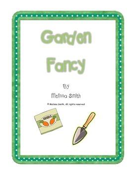 Garden Fancy- A Gardening Unit Study