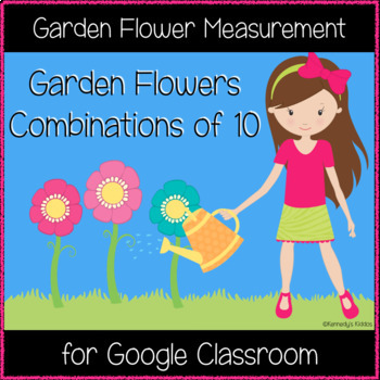 Garden Flowers Combinations of 10 (Great for Google Classroom!)