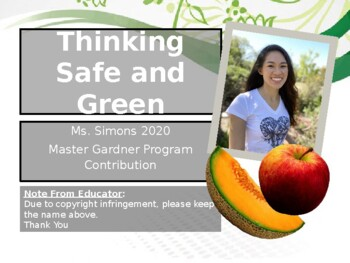 """Garden Safety PPT: """"Thinking Safe and Green"""""""