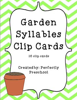 Garden Syllables Clip Cards