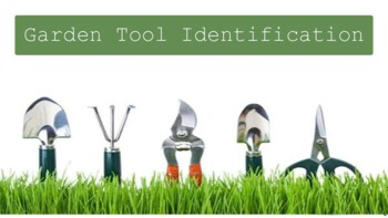 Garden Tool ID- - Horticulture, Agriculture Science, Plant Science